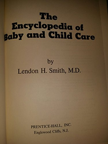 9780132751988: The encyclopedia of baby and child care,