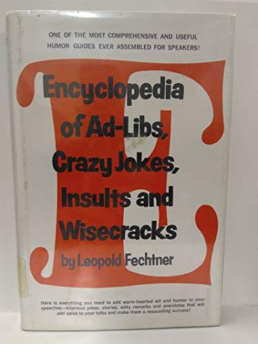 9780132752558: Encyclopedia of ad-libs, crazy jokes, insults, and wisecracks