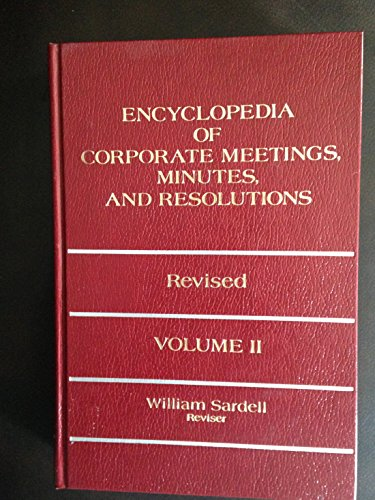 9780132753050: Encyclopedia of corporate meetings, minutes, and resolutions