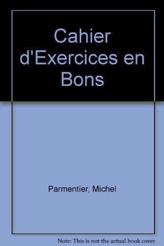 9780132753302: Cahier d'Exercices en Bons