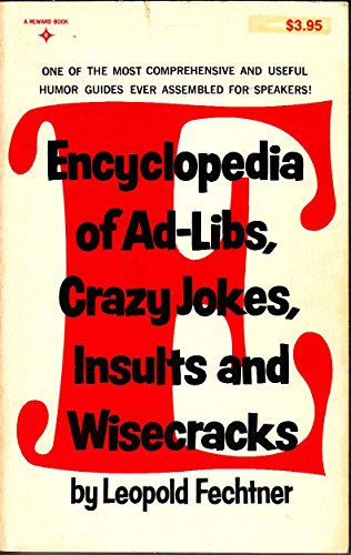 9780132753548: Encyclopedia of Ad-Libs, Crazy Jokes, Insults and Wise Cracks