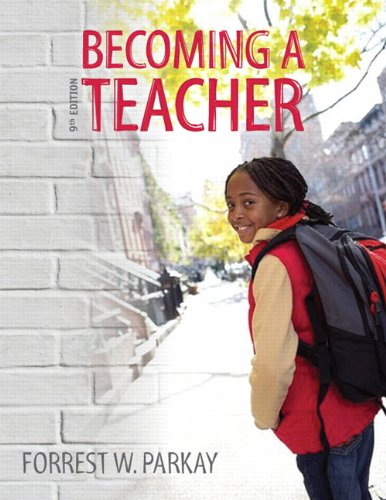 9780132754507: Becoming a Teacher 9th Edition Instructor's Review