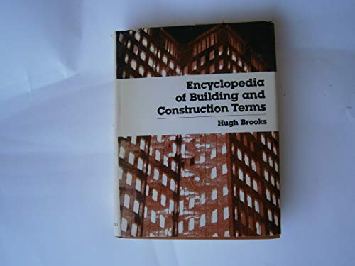 9780132755115: Encyclopedia of Building and Construction Terms