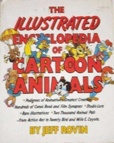 9780132755610: The Illustrated Encyclopedia of Cartoon Animals