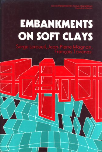 9780132757362: Embankments on Soft Clays (Ellis Horwood Series in Civil Engineering)