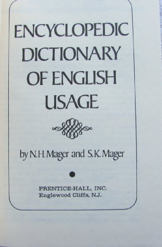 9780132757928: Encyclopedic Dictionary of English Usage
