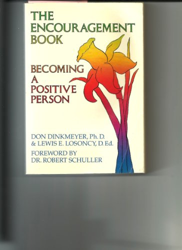 9780132758680: The Encouragement Book: Becoming a Positive Person