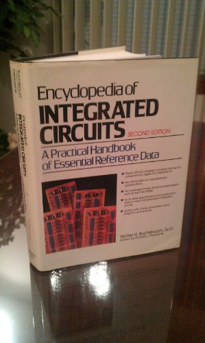 9780132758840: Encyclopedia of Integrated Circuits: A Practical Handbook of Essential Reference Data
