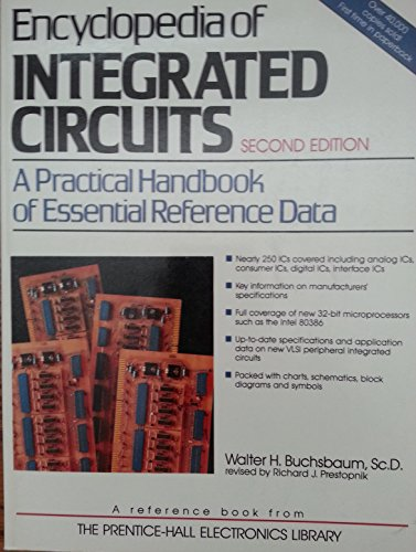 Encyclopedia of Integrated Circuits: A Practical Handbook of Essential Reference Data (9780132758925) by Walter H. Buchsbaum