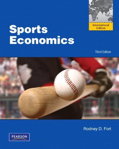 9780132758994: Sports Economics: International Edition