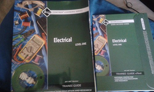 9780132759502: Electrical Level 1 Trainee Guide, 2011 NEC Revision, Paperback, plus NCCERconnect with eText -- Access Card Package