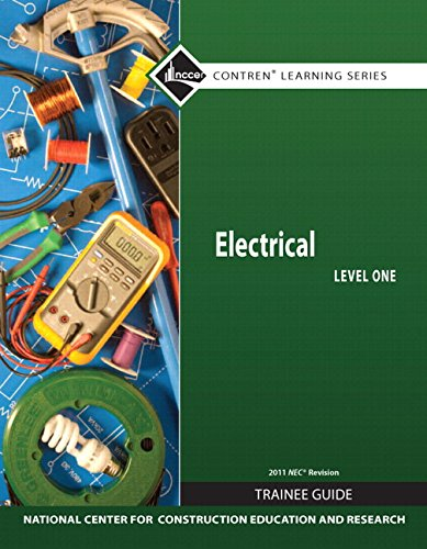 9780132759519: Electrical Level 1 Trainee Guide, 2011 NEC Revision, Paperback, plus NCCERconnect with eText -- Access Card Package (7th Edition)