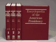 9780132759830: Encyclopedia of the American Presidency