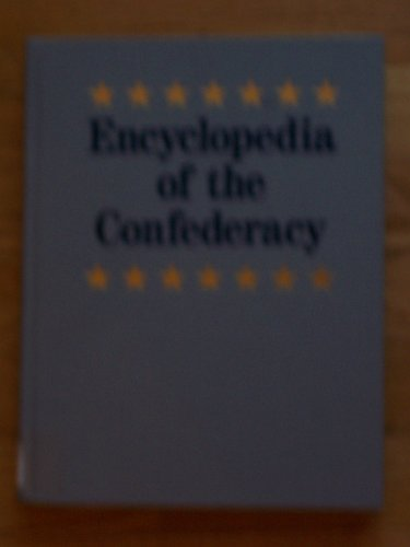 9780132760317: Encyclopedia of the Confederacy (Vol 3)
