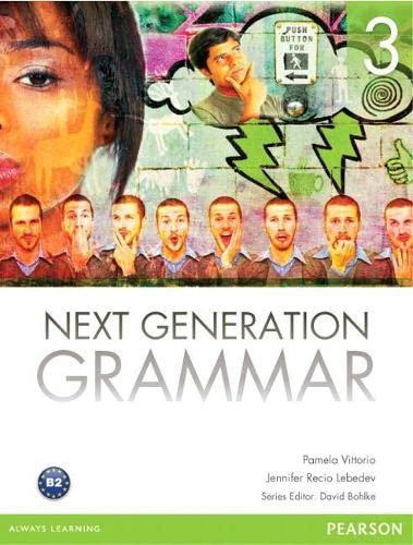 9780132760553: Next Generation Grammar 3 with MyEnglishLab