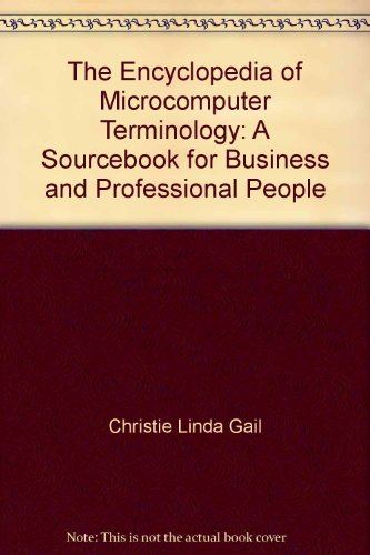9780132760805: The Encyclopedia of Microcomputer Terminology: A Sourcebook for Business and Professional People
