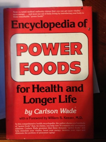 9780132761390: Encyclopedia of Power Foods for Health and Longer Life