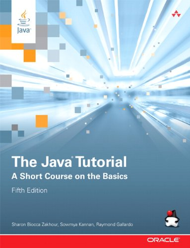 9780132761697: The Java Tutorial: A Short Course on the Basics (5th Edition) (Java Series)