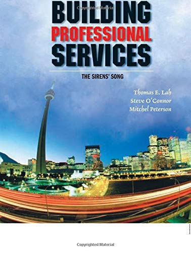 9780132762106: Building Professional Services: The Sirens' Song (Enterprise Computing)