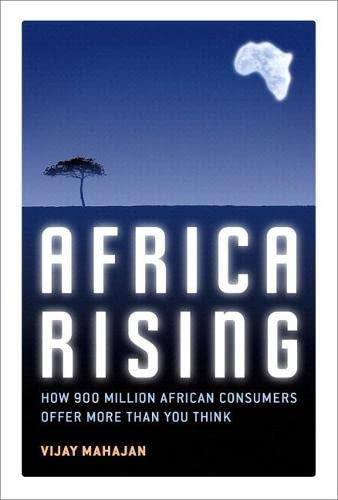 9780132763561: Africa Rising: How 900 Million African Consumers Offer More Than You Think (paperback)