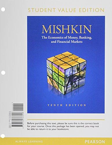 Economics of Money, Banking & Financial Markets,: Mishkin, Frederic S.
