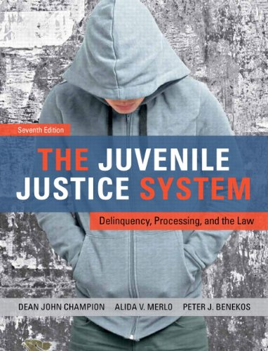 9780132764469: The Juvenile Justice System: Delinquency, Processing, and the Law (7th Edition)