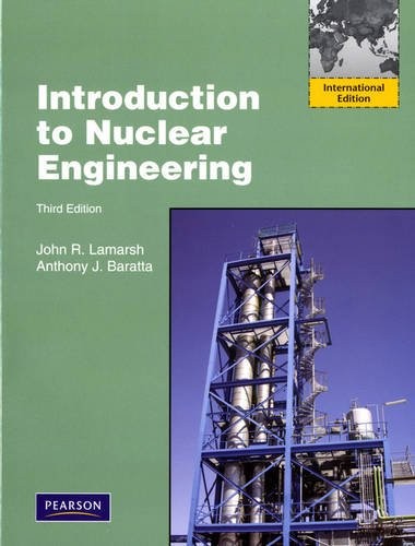 9780132764575: Introduction to Nuclear Engineering:International Edition