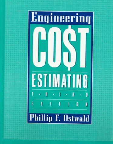 9780132766272: Engineering Cost Estimating (3rd Edition)