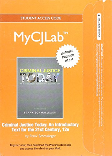 9780132768498: NEW MyCJLab with Pearson eText -- Access Card -- for Criminal Justice Today: An Introductory