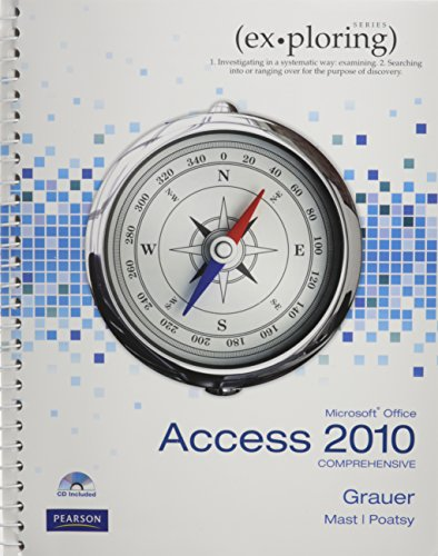 9780132768979: Exploring Microsoft Office Access 2010 Comprehensive, and myitlab