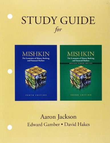 9780132769426: Study Guide for The Economics of Money, Banking, and Financial Markets and The Economics of Money, Banking, and Financial Markets Business School Edition
