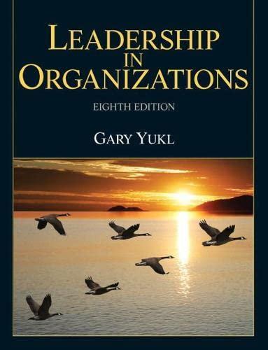 Leadership in Organizations (8th Edition): Yukl, Gary A.