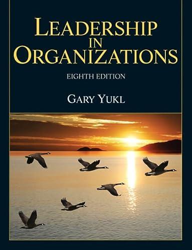 9780132771863: Leadership in Organizations (8th Edition)