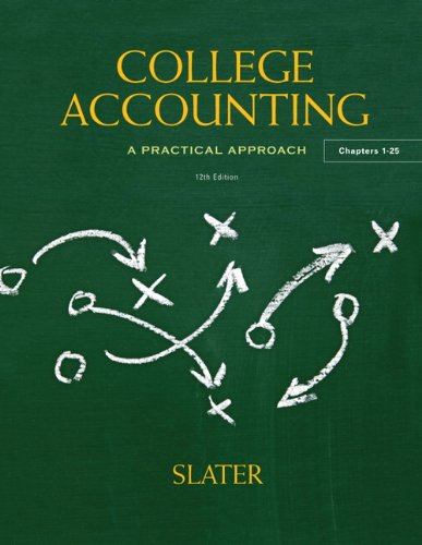 College Accounting (12th Edition): Slater, Jeffrey