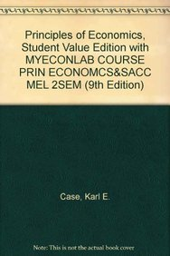 9780132773232: Principles of Economics, Student Value Edition with MYECONLAB COURSE PRIN ECONOMCS&SACC MEL 2SEM (9th Edition)