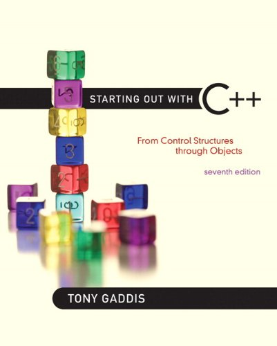 9780132774178: Starting Out with C++: From Control Structures Through Objects
