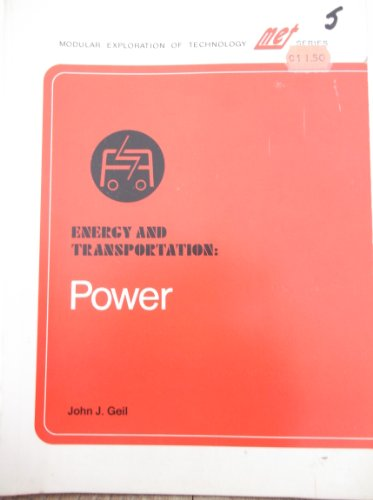 Energy and Transportation--Power: Geil, John J