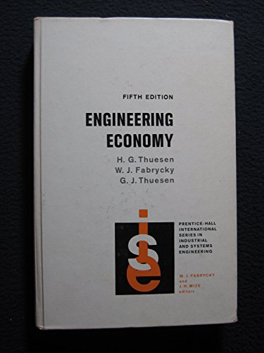 9780132774918: Engineering Economy (Prentice-Hall international series in industrial and systems engineering)
