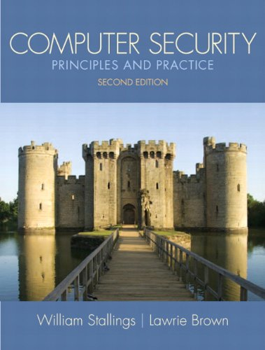 9780132775069: Computer Security: Principles and Practice (2nd Edition) (Stallings)
