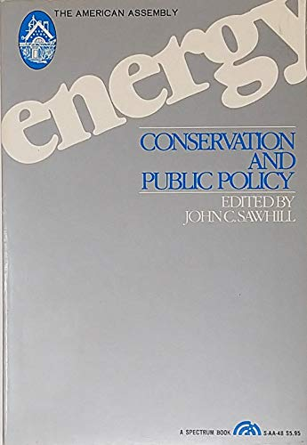 9780132775588: Energy Conservation and Public Policy (American Assembly Books)