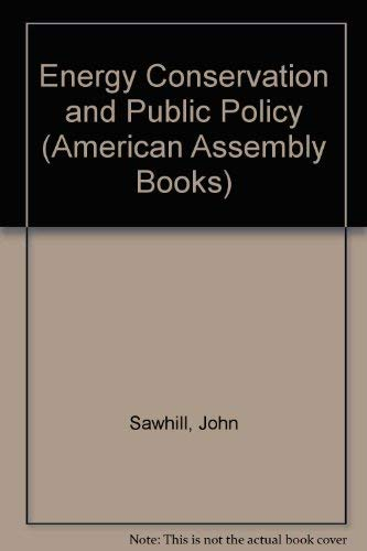 9780132775663: Energy Conservation and Public Policy (American Assembly Books)
