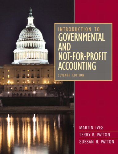 Introduction to Governmental and Not-for-Profit Accounting: Martin Ives; Joseph