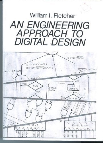 9780132776998: An Engineering Approach to Digital Design