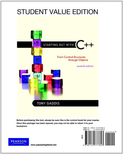 9780132777643: Starting Out with C++: From Control Structure to Objects, Student Value Edition (7th Edition)