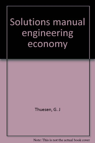 9780132777995: Solutions manual engineering economy