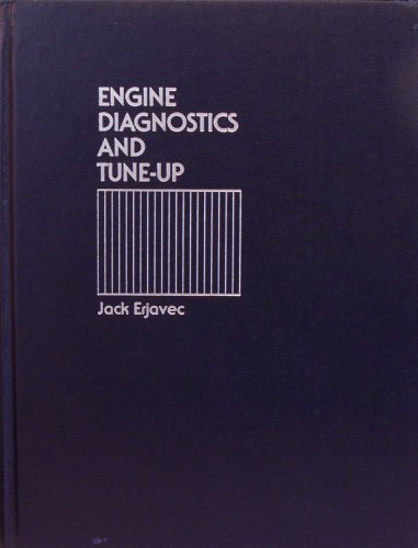 Engine Diagnostics and Tune-Up (0132778238) by Jack Erjavec