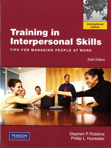 9780132778435: Training in Interpersonal Skills: Tips for Managing People at Work