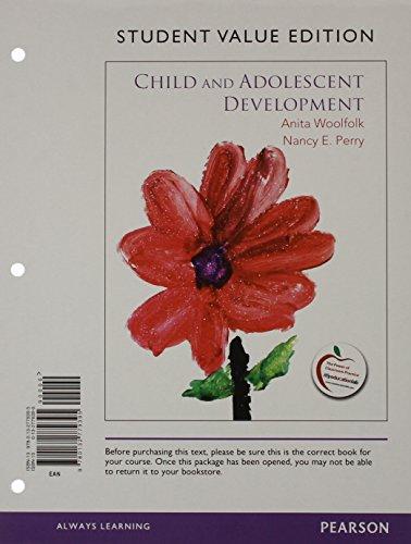 9780132779395: Child and Adolescent Development, Student Value Edition
