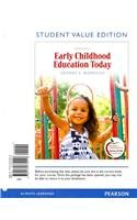 9780132779418: Early Childhood Education Today, Student Value Edition (12th Edition)