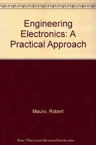 9780132780292: Engineering Electronics: A Practical Approach